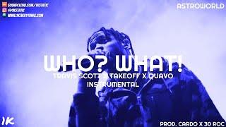 Travis Scott - WHO? WHAT? (Instrumental)