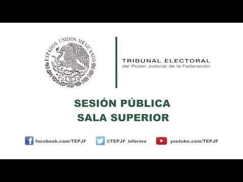 Sesión Pública - Domingo 30 Septiembre 2018 - TEPJF