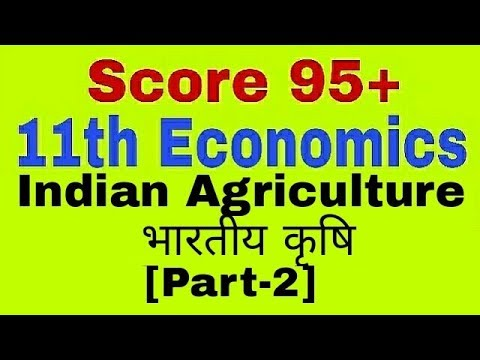 11th Class Economics-Indian Agriculture,Ch-3(Hindi/English)