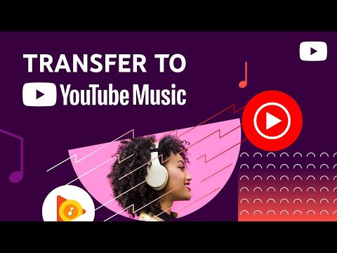 Transfer your Google Play Music account to YouTube Music