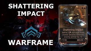 Warframe - Shattering Impact