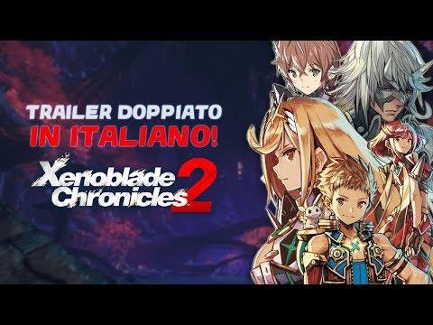 Xenoblade Chronicles 2 - Trailer doppiato in ITALIANO!