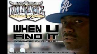 Montage One - When U Find It (prod. by DJ Babu)