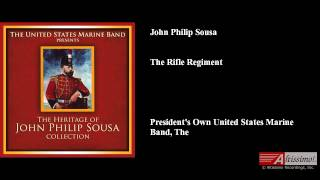 John Philip Sousa, The Rifle Regiment