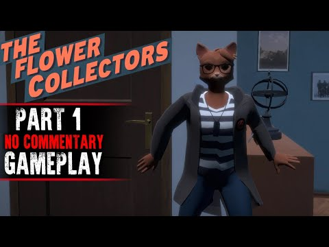 The Flower Collectors Gameplay - Part 1 (No Commentary)
