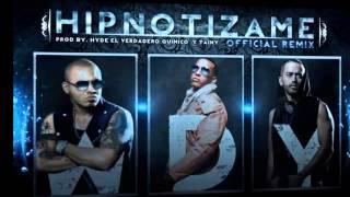 Hipnotizame (Remix) - Wisin y Yandel Ft. Daddy Yankee (Original) (Con Letra) REGGAETON 2012