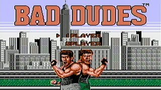 Bad Dudes - NES Gameplay
