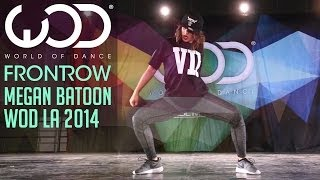 Megan Batoon | FRONTROW | World of Dance #WODLA '14