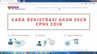 Download Video Cara Registrasi Akun SSCN CPNS 2018 di Portal sscn.bkn.go.id Full Tutorial MP3 3GP MP4