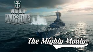World of Warships - The Mighty Monty