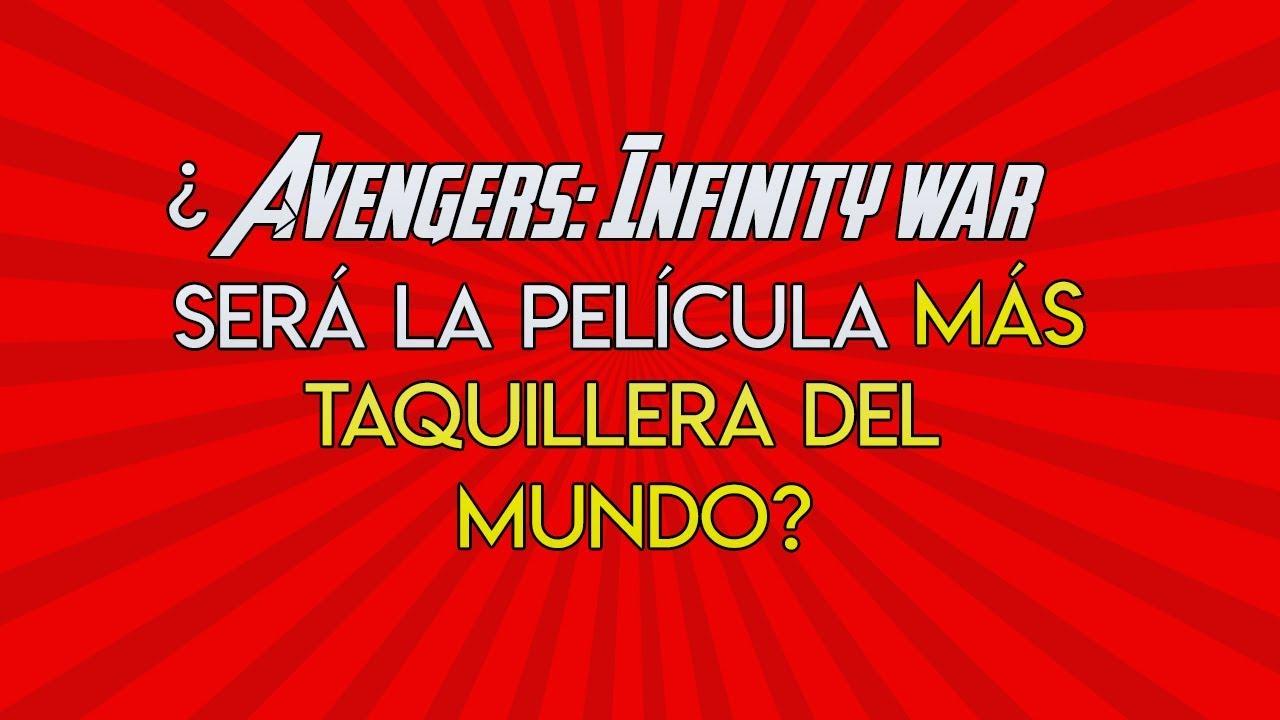 Ver 86.- ¿Avengers: Infinity War será la película más taquillera? en Español