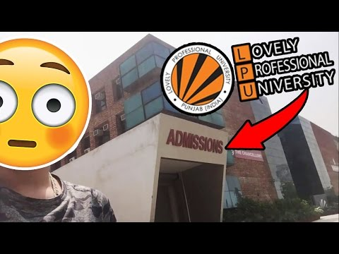 How To Get Admission in LPU **VERY EASY** || Lovely Professional University VLOG!
