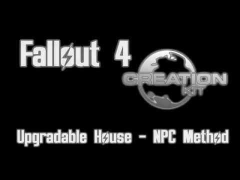 Fallout 4 Creation Kit – House Upgrades (NPC Method)