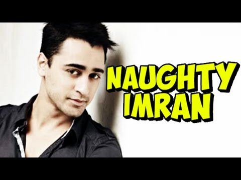 Imran Khan gets Naughty about His First Time, Getting Intimate, Unfulfilled Fantasy & more