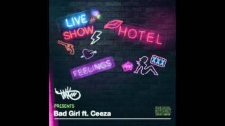 TMXO Feat. CEEZA - BAD GIRL