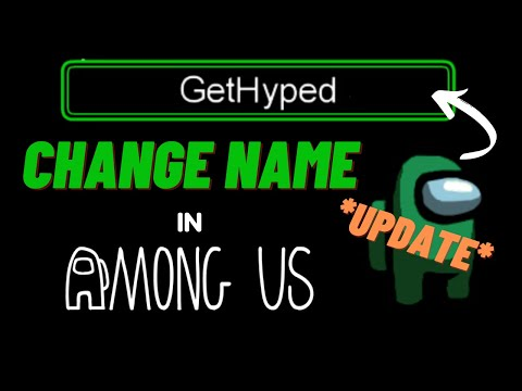 How To Change Your Name In Among Us NEW UPDATE