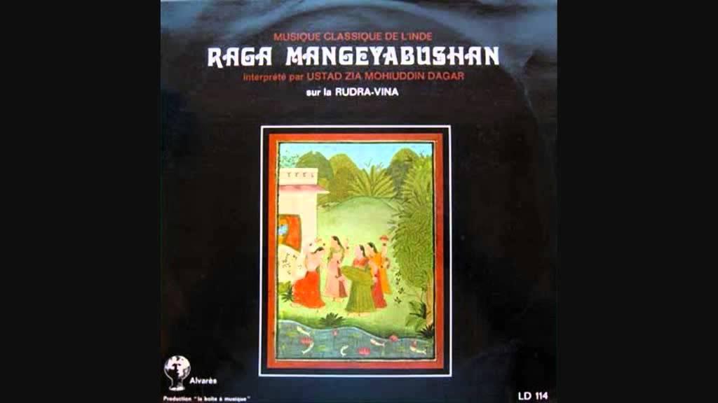 Zia Mohiuddin Dagar Dhrupad Raga Mangeyabushan Youtube