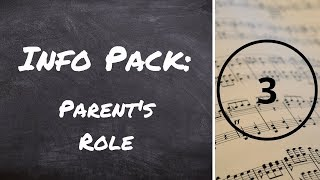 Info Pack 3: The Parent's Role
