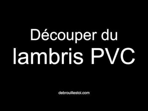 Brico Découper Du Lambris Pvc