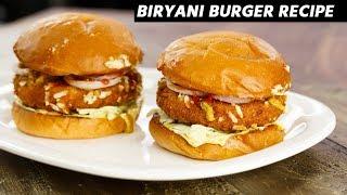 Biryani Burger Recipe - Hyderabadi Dum Vegetable Biriyani Patty Burger CookingShooking