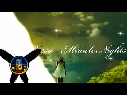 ▷Besso - Miracle Nights ♬♡