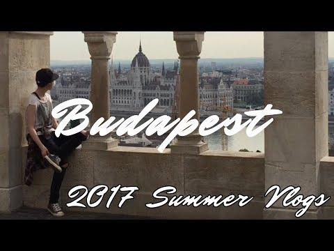 Fisherman's Bastion & Buda Castle | Hungary, Budapest | 2017 Summer Travel Vlog
