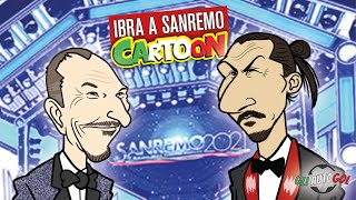 AUTOGOL CARTOON - Ibra a Sanremo