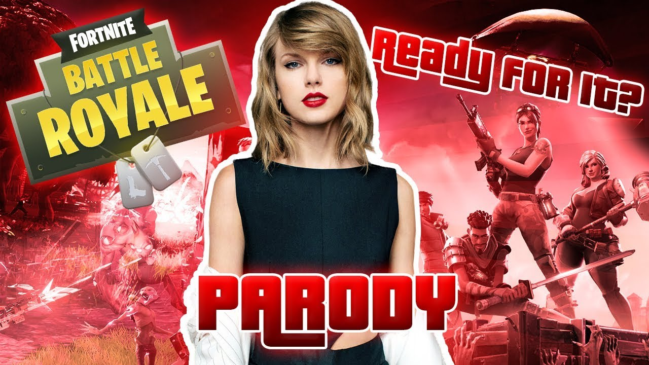 Taylor Swift Ready For It PARODY Fortnite Song