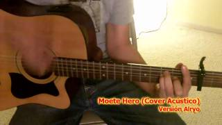 Moete Hero (Cover Acústico)