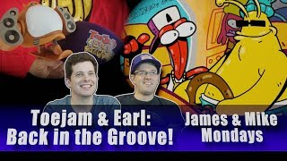 ToeJam & Earl: Back in the Groove - James and Mike Mondays