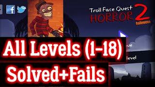 Troll Face Quest Horror 2 All Level Solution+Fails Hint Walkthrough