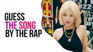Guess the song by the Rap Part - Kpop game