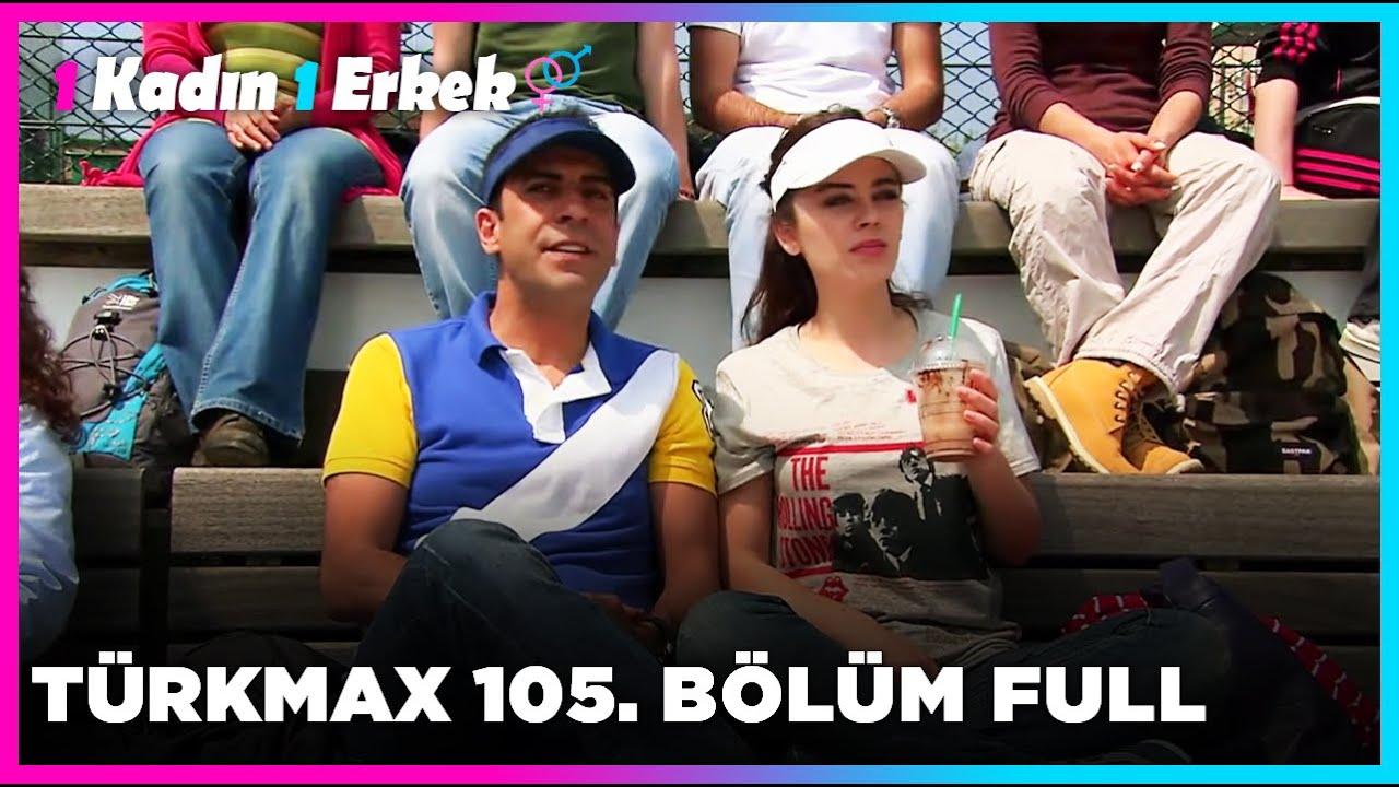 1 Kadın 1 Erkek || 105. Bölüm Full Turkmax