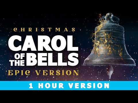 Carol of the Bells - 1 Hour Epic Version | Christmas Songs