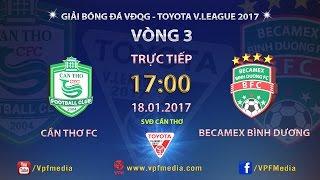 Can Tho vs Binh Duong full match
