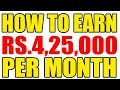 How To Earn Rs.4,25,000 Per Month | Small Business Ideas