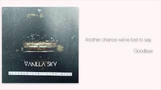 Vanilla Sky - 06 - Another Lie (Official Lyrics Video)