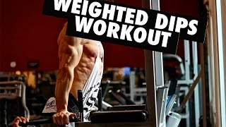 WEIGHTED DIPS WORKOUT