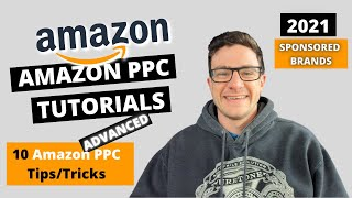 10 Advanced Amazon PPC Tips/Tricks - Advertising Strategies for Sponsored Products 2019