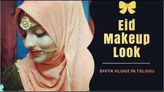 GRWM for Eid || Ramadan Special Festive Makeup Look || In Telugu