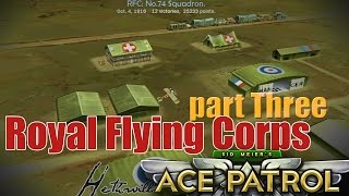 Ace Patrol [ Royal Flying Corps ] part three