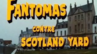 Фантомас против Скотланд-Ярда (начало)