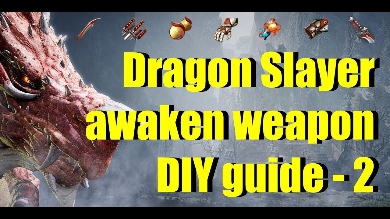 BDO Dragon Slayer Awaken Weapon DIY Guide - 2 Drieghan Black Energy Residue  Dailies