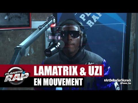 Youtube: Lamatrix«En mouvement» ft Uzi #PlanèteRap
