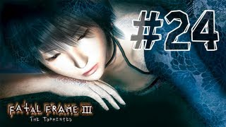 Fatal Frame 3 - Walkthrough Part 24 Hour 8 (The Vacant Dream)
