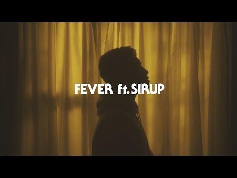 YOSA & TAAR / Fever ft. SIRUP