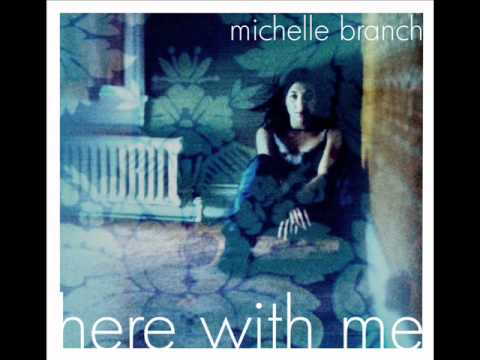 Michelle Branch-Here With Me