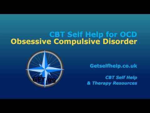 CBT Self Help for OCD - Obsessive Compulsive Disorder