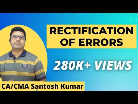Rectification Of Errors   by Santosh kumar  ( CA/CMA)