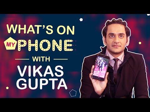 Vikas Gupta: What's On My Phone   Phone Secrets Revealed   India Forums